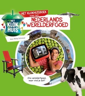 Boek het Klokhuis Nederlands Werelderfgoed