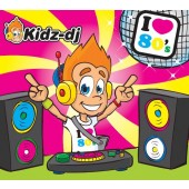 cd Kidz-dj I love 80's